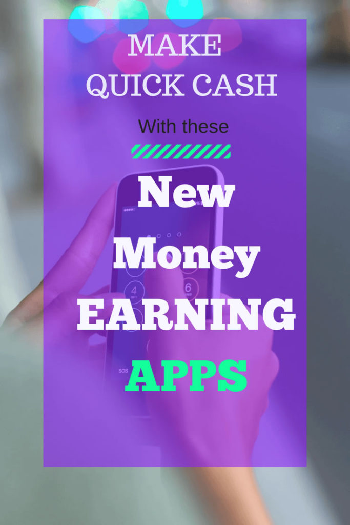 Make Quick Cash With These New Money Earning Apps - Theincomespot